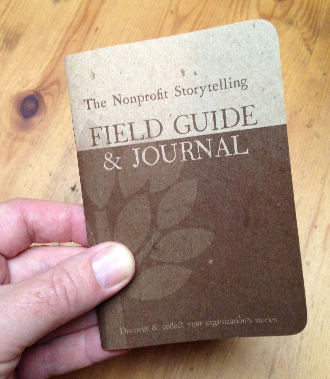 (FREE) Nonprofit Storytelling Field Guide & Journal - by Pam Grow