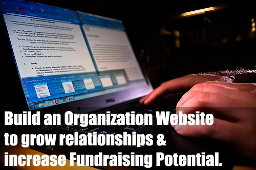 A Fundraising Website will help develop  relationships and will increase your fundraising potential! (Photo by Ryan Hyde / Flickr)