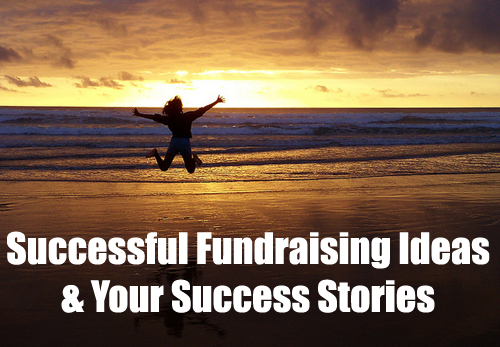 Successful Fundraising Ideas & Your Success Stories. (Photo by Kiran Foster / Flickr)