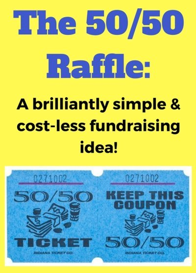 5 Fundraising Ideas to Raise Funds Quickly: 1. The 50/50 Raffle