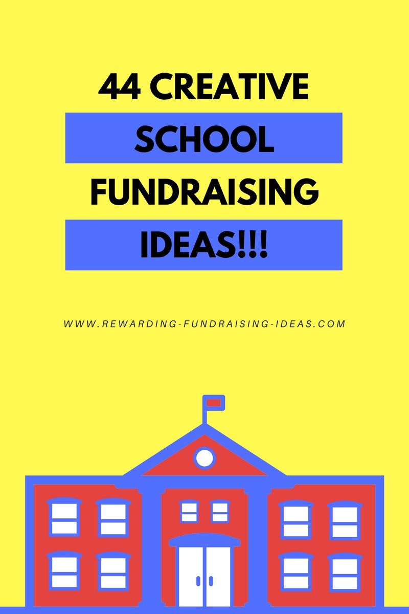 44 Creative School Fundraising Ideas...