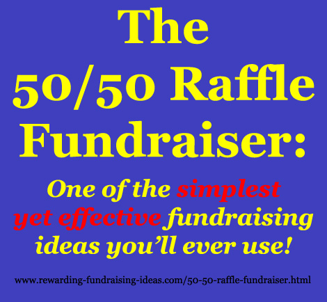 The 50/50 Raffle Fundraiser has got to be the easiest fundraising idea there is. No products, no prizes - The winner simply receives 50% of proceeds.
