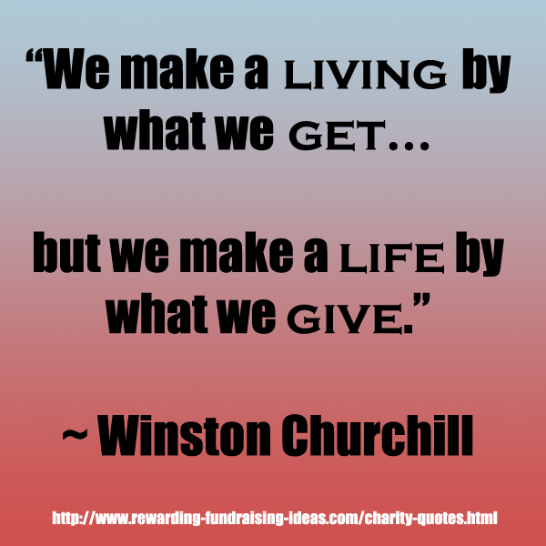 Quotes About Charity Stunning Charity Quotes  Inspirational Fundraising Quotes To Use