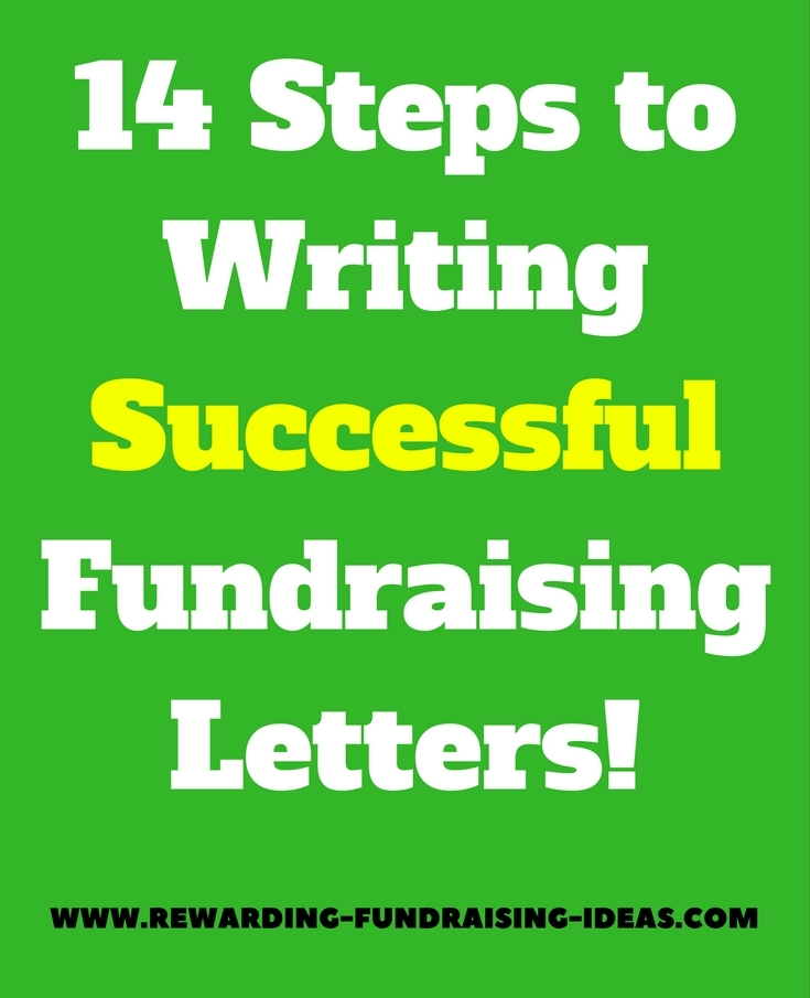 Fundraising Letter Tips: Use these 14 steps and tips to write effective and successful Fundraising Letters...