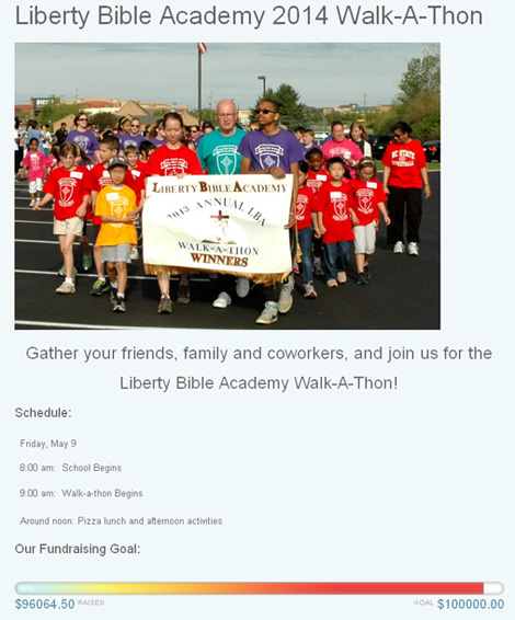 An example of a Walkathon Fundraiser's funding potential! The Liberty Bible Academy has raised (as of time of writing this article) over $96,000 in just over a month!