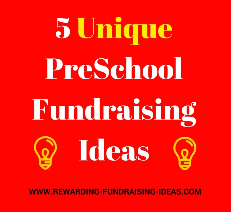 Unique PreSchool Fundraising Ideas