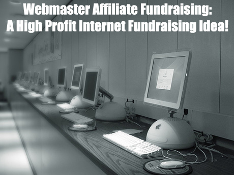 Fundraising with Webmaster Affiliates. (Photo by Kevin Zollman / Flickr)