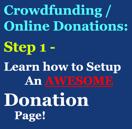 Step one to a successful Online Donations Fundraiser: Setup an AWESOME donation page!!!