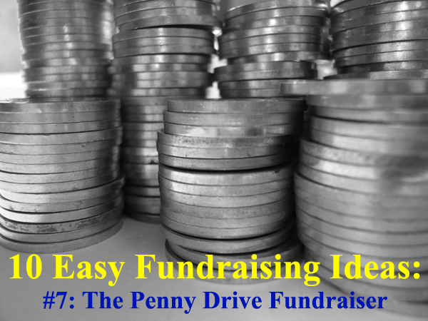 10 Super Easy Fundraising Ideas: #7 - A Penny Drive or Penny War Fundraiser. (Photo by fsecart / Flickr)