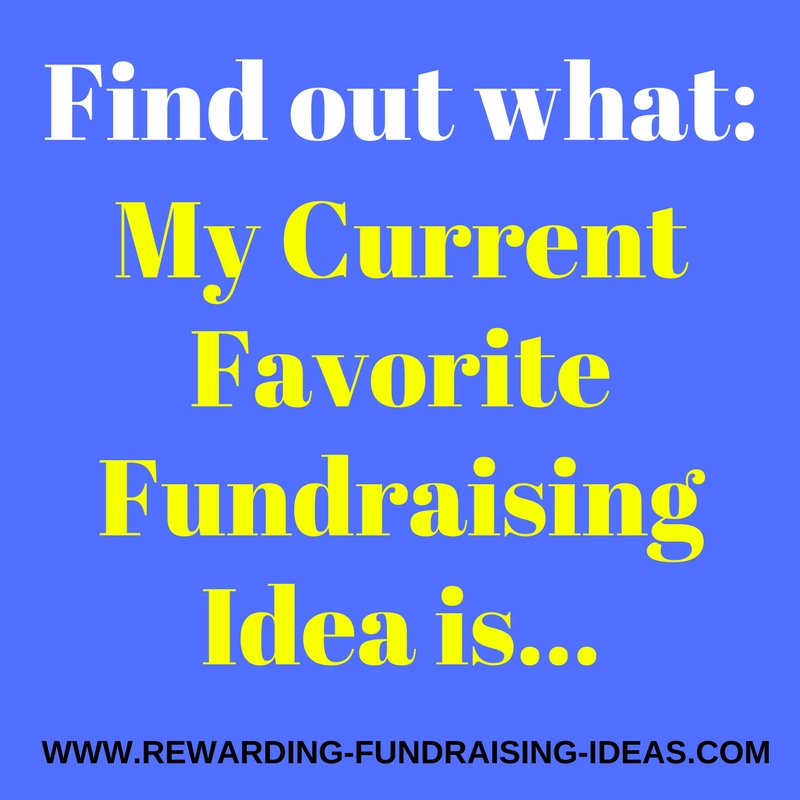 My current Favorite Fundraising Idea for small Nonprofits, Organizations, and individual fundraisers...