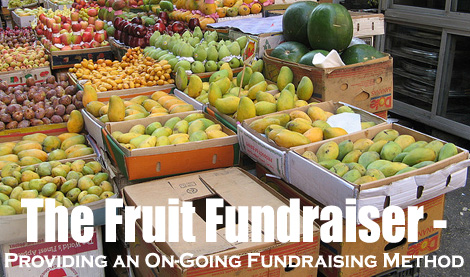 The Fruit Fundraiser! Providing an on-going fundraising method! (Photo by Filip MaljkoviÄ / Flickr.com)