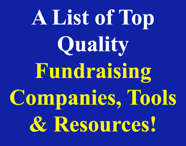 A great list of top quality Fundraising Companies, Tools & Resources