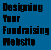 Learn the A to Z of a successful Fundraising Website from Designing to Marketing, to ingegrating fundraisers!