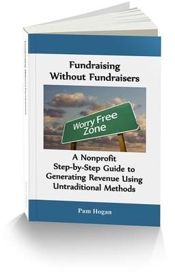 A Must Read: Fundraising Without Fundraisers by Pam Hogan