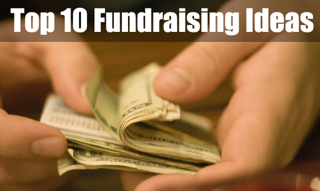 Looking for the BEST Fundraising Ideas? Well here are the Top 10 Fundraising Ideas. Quick & simple ideas. Big funding potential ideas. All used successfully by thousands. (Photo by J R / Flickr)