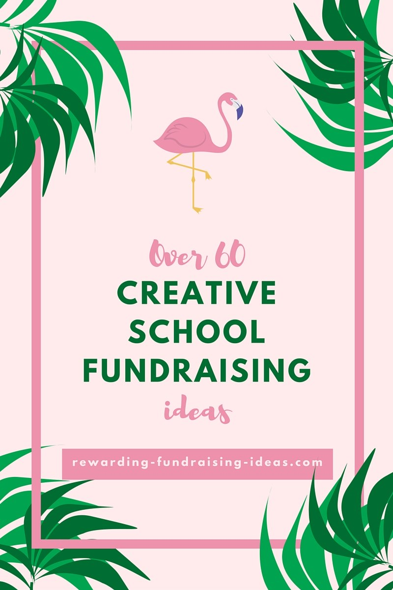 Over 60 Creative School Fundraising Ideas