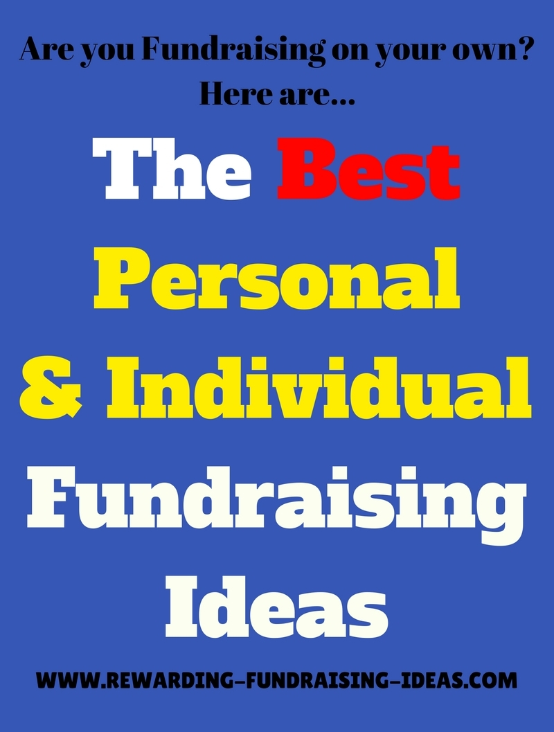 Fundraising by yourself? Then use these successful Individual and Personal Fundraisers...