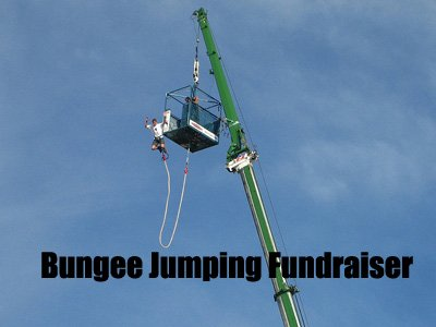 The Bungee Jumping Fundraiser. A brilliant idea submitted by Daryl from Gibraltar! (Photo by Jeremy Keith / Flickr.)
