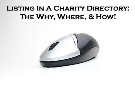 The why, where and how of submitting your organization and fundraising website into a Charity Directory and other directories. (Photo by Matt Trosle / Flickr)