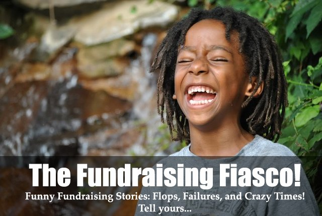 The Fundraising Fiasco is the place to tell all your funny fundraising stories! (Photo by CherieJoyful / Flickr)