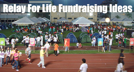 Relay for Life Fundraising Ideas - The most recommended ideas and many more! (Photo by Ahmad Ziyad Maricar / Flickr)